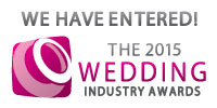We have entered the 2015 Wedding Industry Awards